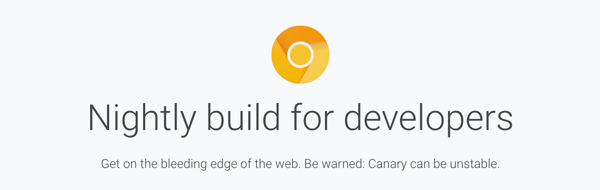 Chrome Canary can be unstable