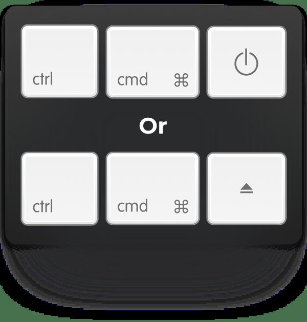 ctrl-cmd-power or ctrl-cmd