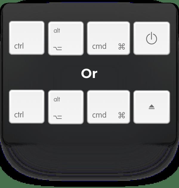 ctrl-option-cmd-power or ctrl-option-cmd-eject